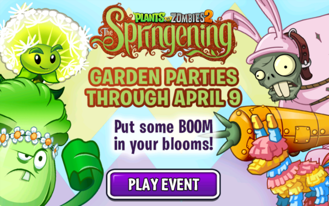 File:Plants Vs. Zombies The Springening. Garden Parties Through April 9. Put some BOOM in your blooms! Play Event.PNG