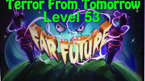 Terror From Tomorrow Level 53 Plants vs Zombies 2 Endless