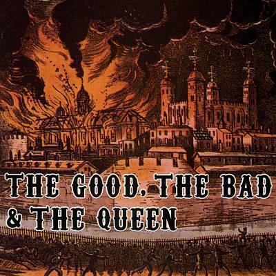 File:TheGoodTheBadandTheQueen.jpg