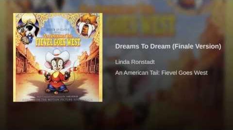 Dreams To Dream (Finale Version)