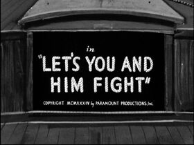 Lets You and Him Fight