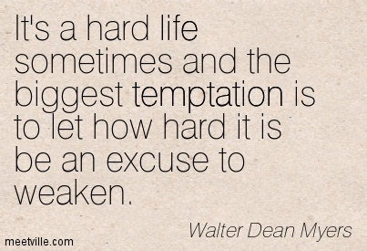 File:Quotation-Walter-Dean-Myers-life-temptation-Meetville-Quotes-257989.jpg