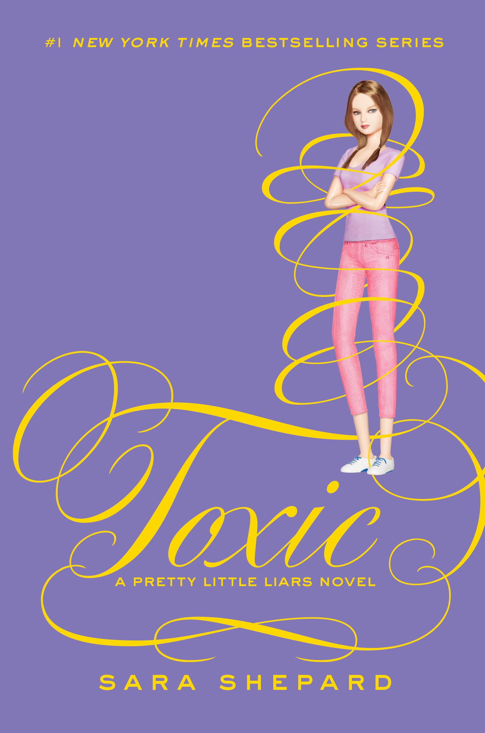 Pretty Little Liars Book Cover : Toxic pretty little liars wiki fandom powered by wikia