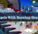 Chapter 28: Angels With Burning Hearts