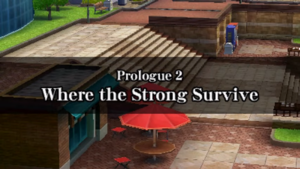 Prologue 2 - Where the Strong Survive