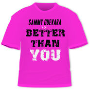 SAMMY IS BETTER THAN YOU - t-shirt