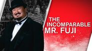 The Incomparable Mr. Fuji Collection