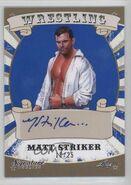 2016 Leaf Signature Series Wrestling Matt Striker 55
