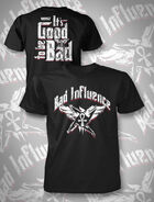 Bad Influence It's Good To Be Bad T-Shirt