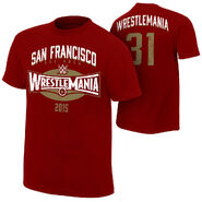 WrestleMania 31 San Francisco Bay Area T-Shirt