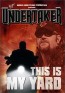 The Undertaker This Is My Yard DVD cover
