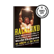 Backlund From All-American Boy to Professional Wrestling's World Champion (Signed Copy)