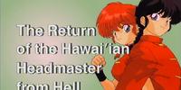 The Return of the Hawaiʻian Headmaster from Hell