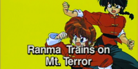 Ranma Trains on Mt. Terror