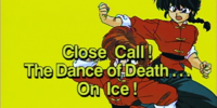 Close Call! The Dance of Death... On Ice!