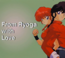 From Ryoga with Love
