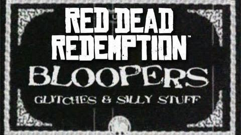 Bloopers, Glitches & Silly Stuff - Red Dead Redemption Ep