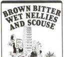 Brown Bitter, Wet Nellies and Scouse