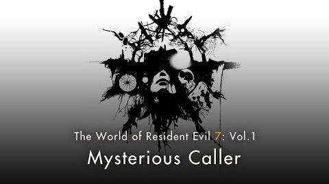 """Resident Evil 7 Vol.1 """"Mysterious Caller"""""""
