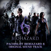File:PACHISLOT BIOHAZARD 6 ORIGINAL SOUND TRACK cover.jpg