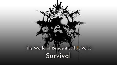 "Resident Evil 7 Vol.5 ""Survival"""