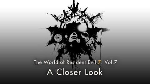 """Resident Evil 7 Vol.7 """"A Closer Look""""-0"""
