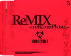 BIOHAZARD 2 ReMIX ~met@morPhoses~ - CD front