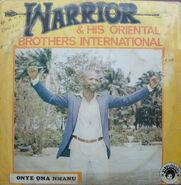 Warrior & His Oriental Brothers International - Onye Oma Nmanu Frontal