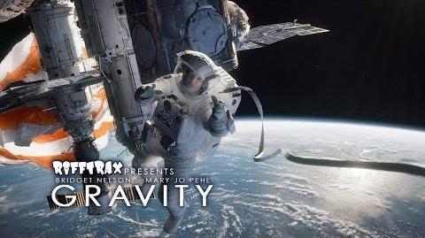 RiffTrax Presents GRAVITY Preview (Bridget Nelson & Mary Jo Pehl) http www.rifftrax.com gravity