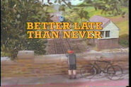 BetterLateThanNever1993UStitlecard