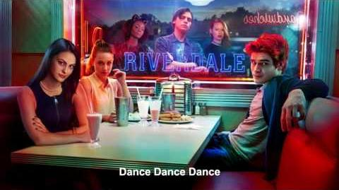 Riverdale Cast - Dance Dance Dance Riverdale 1x02 Music HD