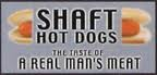 Shaft hotdogs 1