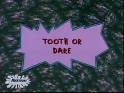 Tooth or Dare Title Card