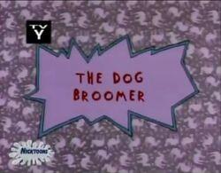 Rugrats - The Dog Broomer