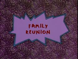 Family Renioun title card