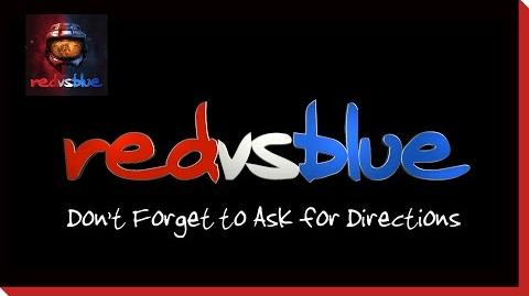 Reach Part Two Don't Forget to Ask for Directions – Red vs. Blue Mini-Series