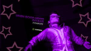 When Good Heists Go Bad complete