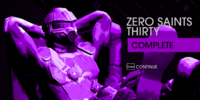 Zero Saints Thirty