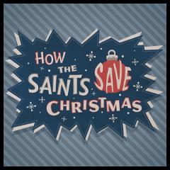 How the Saints Save Christmas | Saints Row Wiki | FANDOM powered ...