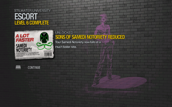 Sons of Samedi Notoriety Reduced unlocked after Escort level 6 in Saints Row 2