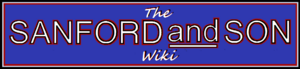 Sanford and Son retro Wiki Script