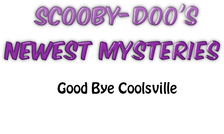EP7 Good Bye Coolsville
