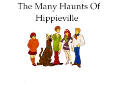 The Many Haunts Of Hippieville