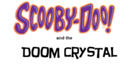 Scooby-Doo and the Doom Crystal