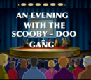 An Evening with the Scooby-Doo Gang