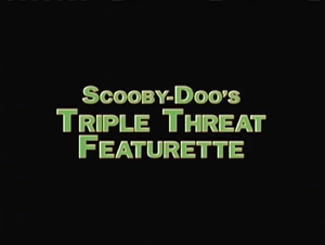 Triple Threat Featurette title card
