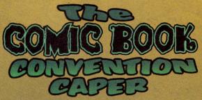 The Comic Book Convention Caper title card