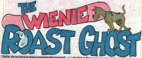 The Wienie Roast Ghost title card