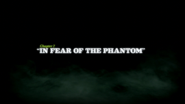 In Fear of the Phantom title card