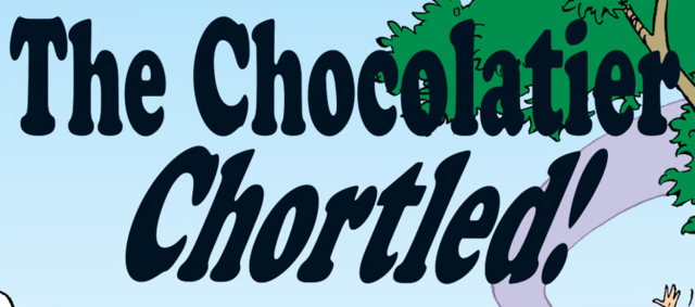 File:The Chocolatier Chortled! title card.png